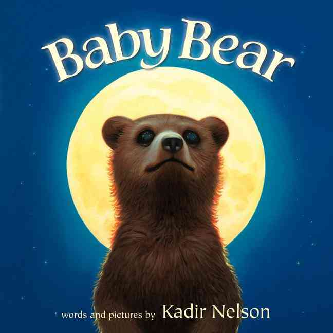 Baby Bear By Nelson, Kadir/ Nelson, Kadir (ILT)