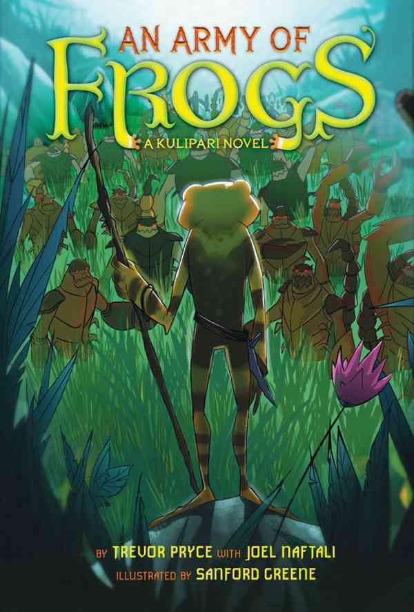 An Army of Frogs By Pryce, Trevor/ Greene, Sanford (ILT)