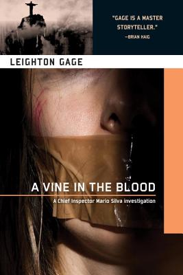 A Vine in the Blood By Gage, Leighton